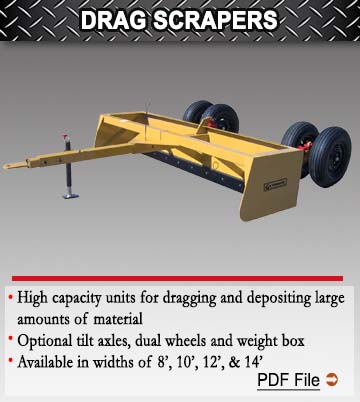 High Capacity Drag Scrapers
